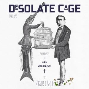 desolate cage